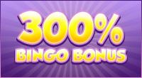 300% Bingo Bonus