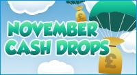 November Cash Drops